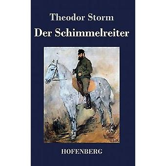Der Schimmelreiter par Theodor Storm