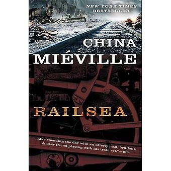 Railsea by China Mieville - 9780345524539 Book