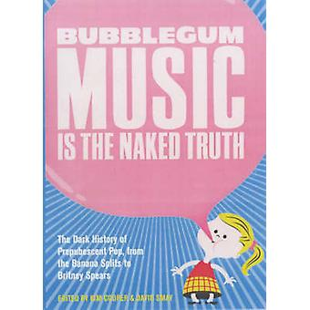 Bubblegum Music is the Naked Truth - The Dark History of Prepubescent