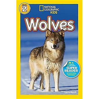 National Geographic Readers - Wolves by Laura Marsh - 9781426309144 Bo