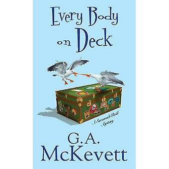 Every Body On Deck by G. A. Mckevett - 9781496700841 Book