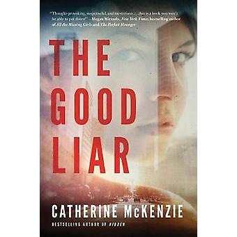 The Good Liar by Catherine McKenzie - 9781503951631 Book