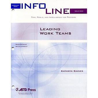 Leading Work Teams by Kathryn Gaines - 9781562864262 Book