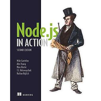 Node.js in Action - Second Edition by Mike Cantelon - 9781617292576 B