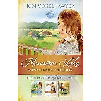 Mountain Lake by Kim Vogel Sawyer - 9781619701571 Book