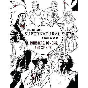 Official Supernatural Colouring Book - Monsters - Demons - and Spirits