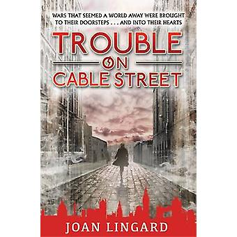 Trouble on Cable Street by Joan Lingard - 9781846471858 Book