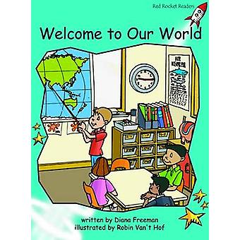 Welcome to Our World - Fluency - Level 2 (International edition) by Dia