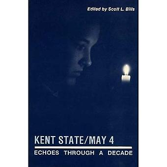 Kent State - May 4th: Echoes Through a Decade