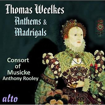 Consort of Musicke - Thomas Weelkes: Anthems & Madrigals [CD] USA import