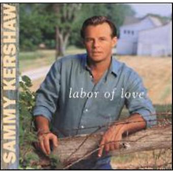 Sammy Kershaw - arbejdskraft af kærlighed [CD] USA import