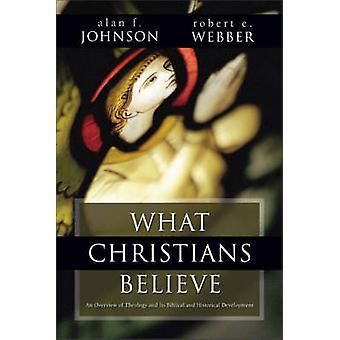 Det kristne tror - et bibelske og historiske Sammendrag av Alan F.