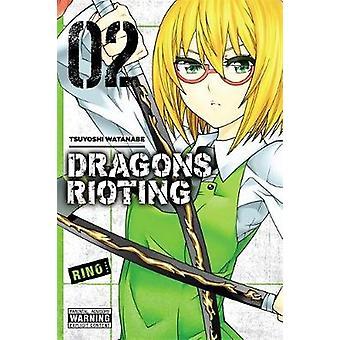 Dragons Rioting - Vol. 2 by Tsuyoshi Watanabe - 9780316308779 Book