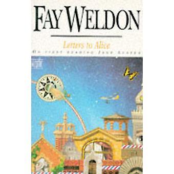 Briefe an Alice von Fay Weldon - 9780340589373 Buch