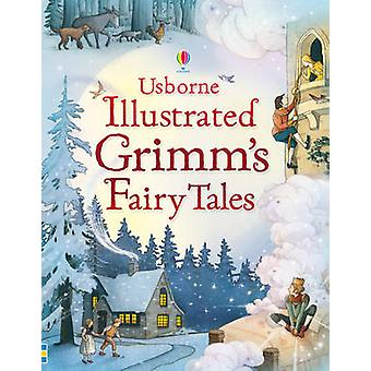 Illustrated Grimm's Fairy Tales (New edition) by Ruth Brocklehurst -