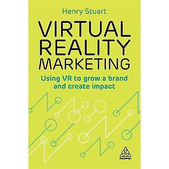 Virtuell verklighet marknadsföring - använder VR att växa ett varumärke och skapa effekt