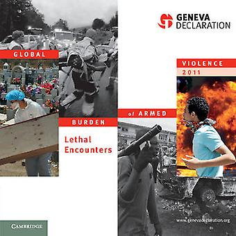 Global Burden of Armed Violence 2011 - Lethal Encounters by Geneva Dec