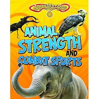 القوة الحيوانية والرياضة القتالية إيزابيل توماس-بو 9781474713603