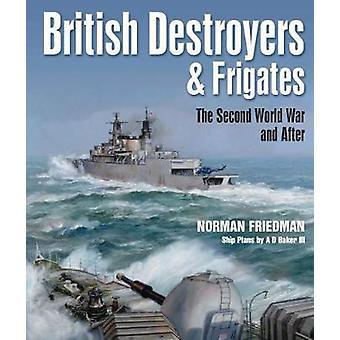 Britiske destroyere og fregatter - anden verdenskrig og efter af No