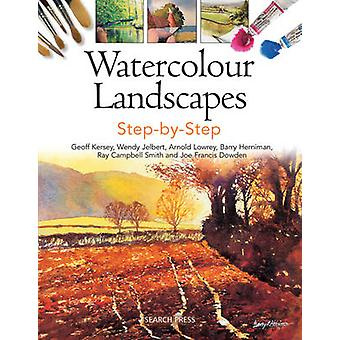 Watercolour Landscapes Step-by-Step by Geoff Kersey - Wendy Jelbert -