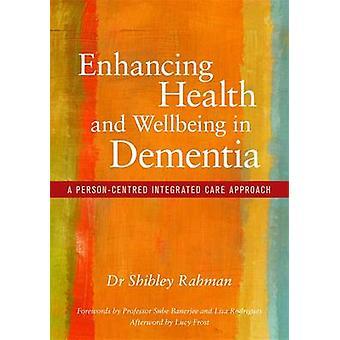 Forbedre sundhed og velvære i demens - et Person-centreret inte