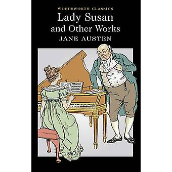 Lady Susan and Other Works (annotated edition) by Jane Austen - Nicho