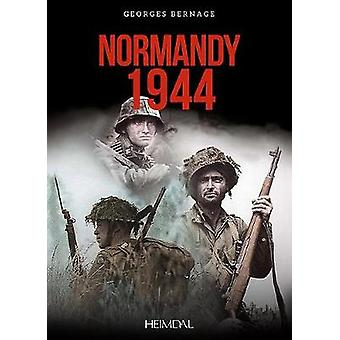 Normandy 1944 by Normandy 1944 - 9782840485162 Book