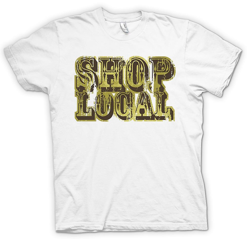 Mens T-shirt - Shop Local - Funny
