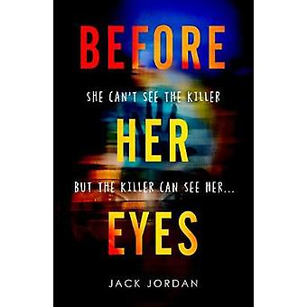 Before Her Eyes by Before Her Eyes - 9781786494450 Book