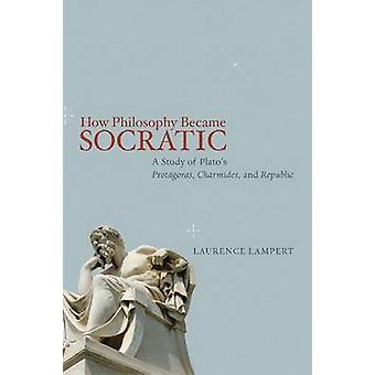 Cómo se convirtió en la filosofía socrática - un estudio de Protagoras de Platón - encanto