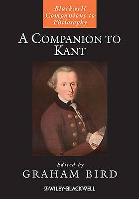 A Companion to Kant by Graham Bird - 9781405197595 Book