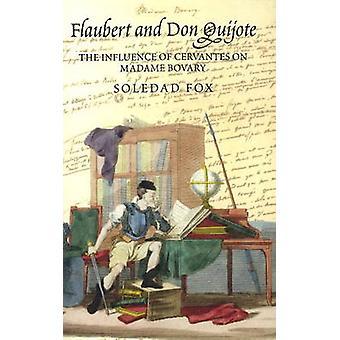 Flaubert et Don Quichotte - l'Influence de Cervantès sur Madame Bovary