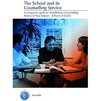 Skolen og dens Counselling Service (1. ny udgave) af Emma Will