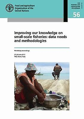 Improving Our Knowledge on Small-scale Fisheries - Data Needs and Meth