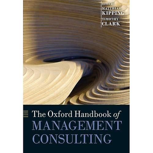 The Oxford Handbook of ManageHommest Consulting