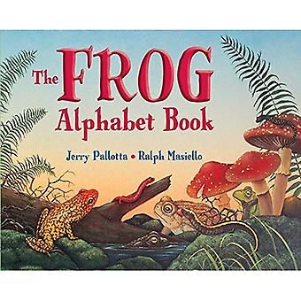 The Frog Alphabet Books: And Other Awesome Amphibians [Illustrated]