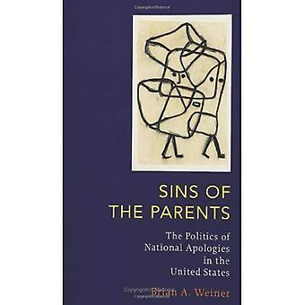 Vanhempien syntejä: kansallinen anteeksi Yhdysvaltojen politiikka