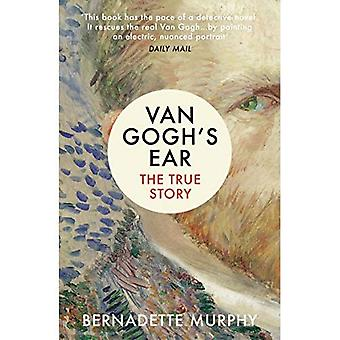 Van Gogh's øret: den sanne historien