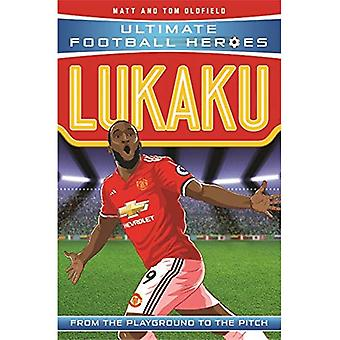 Lukaku - Ultimate Football Heroes (libro en rústica)
