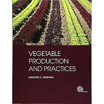Plantaardige productie & praktijken