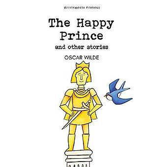 The Happy Prince (Wordsworth Children's Classics)