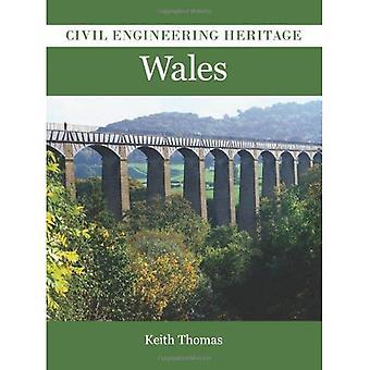 Civil Engineering Heritage: Wales