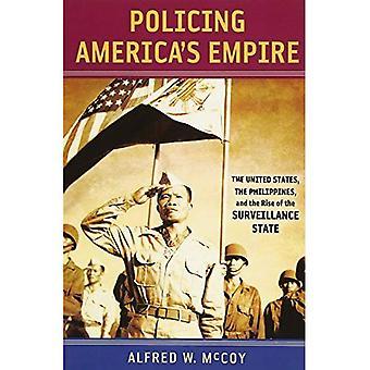 Polisarbete America's Empire: USA, Filippinerna och uppkomsten av den övervakningsstat (nya perspektiv i Sydöstasienkunskap)