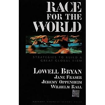 Race for the World: Countdown to Build a Great� Global Firm