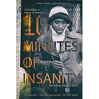 10 minutos de insanidade: A história de Johnny Rodgers