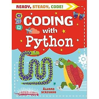 Ready, Steady, Code!: Coding with Python (Ready, Steady, Code!)