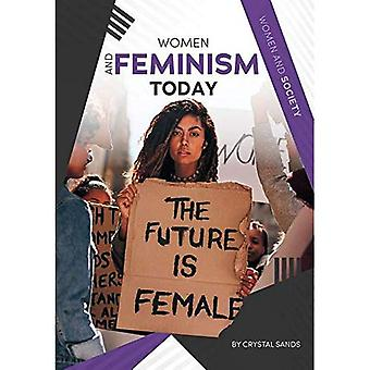 Women and Feminism Today