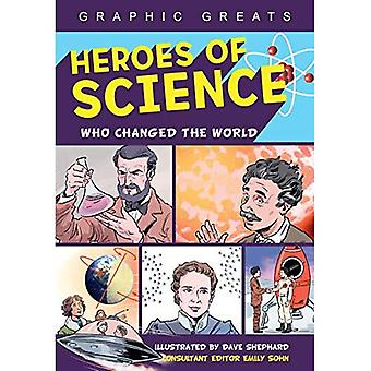 Heroes of Science: Who Changed the World (Graphic Greats)