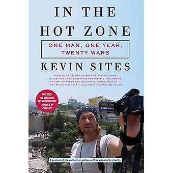 In the Hot Zone by Sites & Kevin