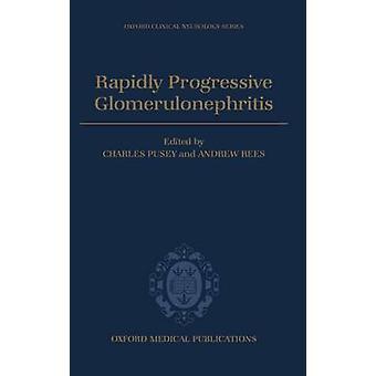 Rapidly Progressive Glomerulonephritis by Pusey & Rees